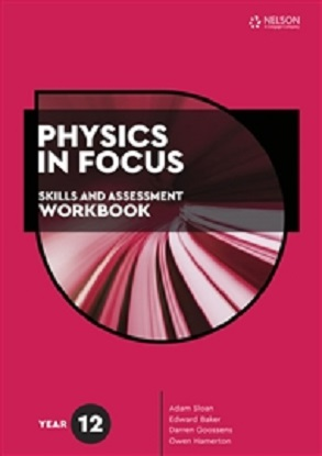 Physics-In-Focus-Year-12-Skills-and-Assessment-Workbook-9780170449687