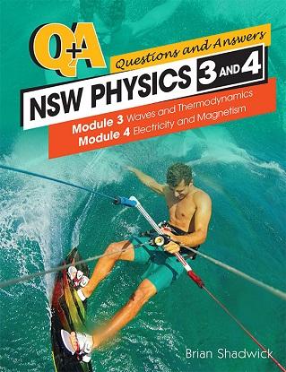 Q & A:  NSW Physics - Modules 3-4
