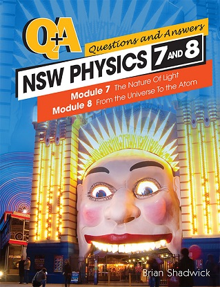 Q & A:  NSW Physics - Modules 7-8