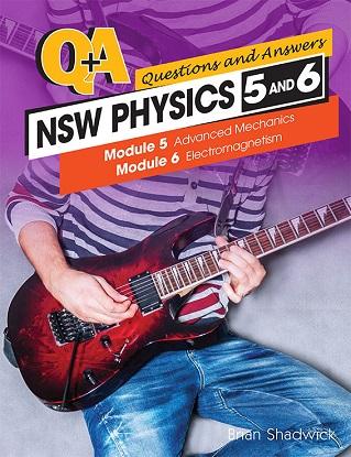Q & A:  NSW Physics - Modules 5-6