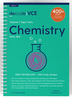 Decode VCE Chemistry Units 3 & 4 Volume 1 Topic Tests