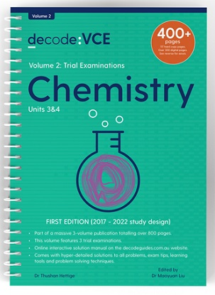 Decode VCE Chemistry Units 3 & 4 Volume 2 Trial Examinations