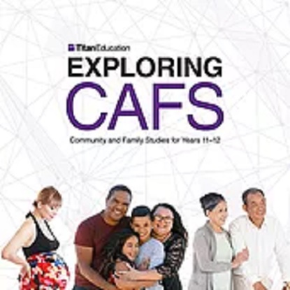 Exploring CAFS:  Community and Family Studies for Years 11 and 12 3rd edition