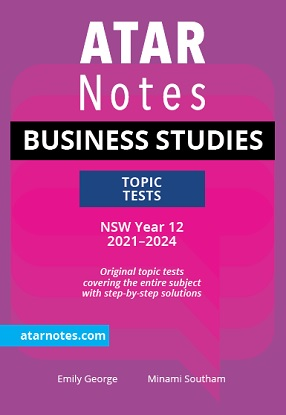 ATARNotes-Business-Studies-Topic Tests-NSW-Year-12-2021-2024-9781922394188