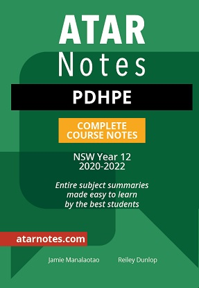 ATARNotes:  PDHPE Complete Course Notes NSW Year 12 [2021-2022]