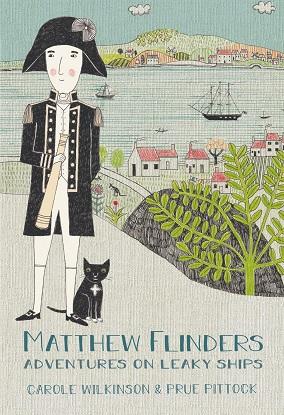 Matthew Flinders - Adventures On Leaky Ships