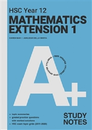 A+ HSC Year 12 Mathematics Extension 1 Study Notes