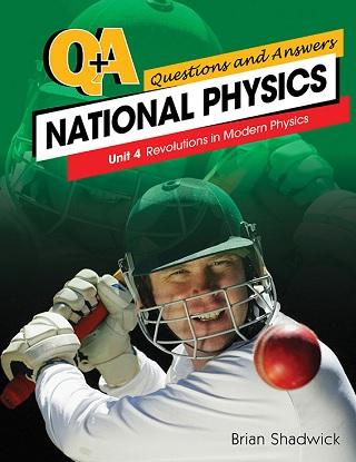 National Q&A Physics Unit 4