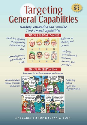 Targeting General Capabilities - Critical & Creative Thinking and Ethical Understanding Years 5-6