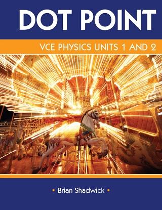 VCE DotPoint Physics Units 1-2