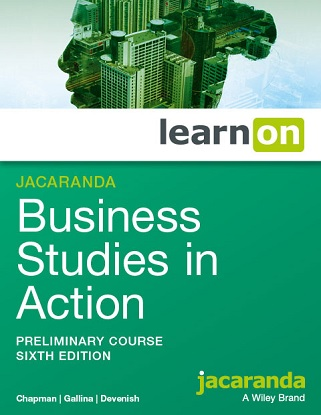 Business Studies in Action:  Preliminary Course 6/e [LearnON Only]