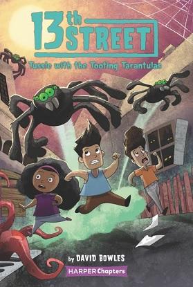 13th Street:  5 - Tussle With the Tooting Tarantulas