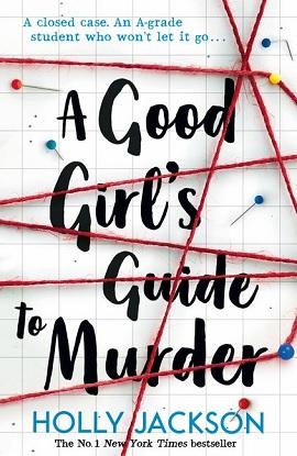 a-good-girls-guide-to-murder-9781405293181