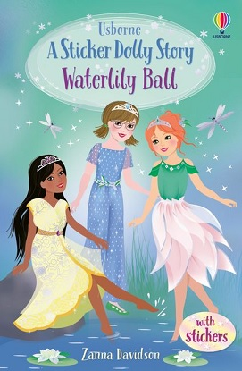Sticker Dolly Stories:  8 - Waterlily Ball  [Library Edition]