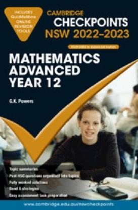 cambridge-checkpoints-nsw-mathematics-advanced-year-12-2022-2023-9781009093651