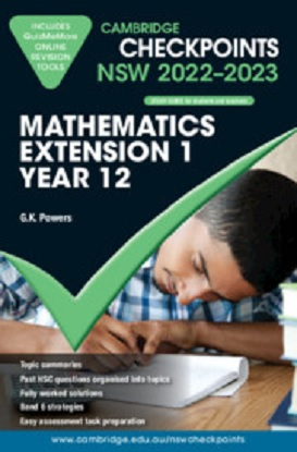 cambridge-checkpoints-nsw-mathematics-extension-1-year-12-2022-2023-9781009093668