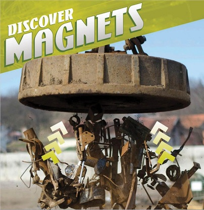 Discover Physical Science:  Discover Magnets