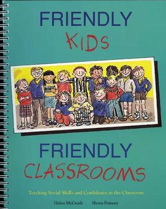 Friendly Kids, Friendly Classrooms