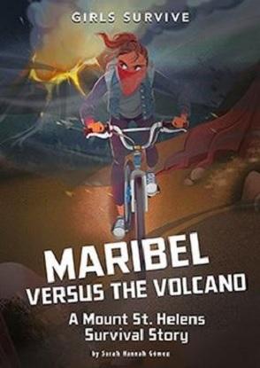 Girls Survive:  Maribel Versus the Volcano