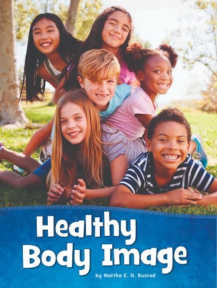 Health and My Body:  Healthy Body Image