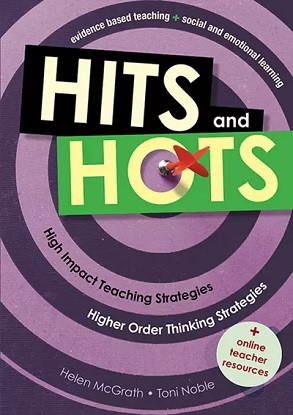 HITS and HOTS: Evidence based teaching + Social and emotional learning