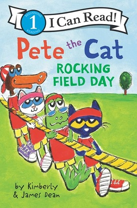 I Can Read!:  Level 1 - Pete the Cat Rocking Field Day