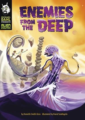Michael Dahl Presents Alien Encounters:  Enemies from the Deep