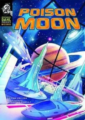 Michael Dahl Presents Mysteries:  Poison Moon