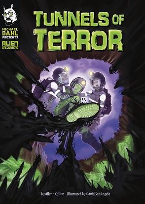 Michael Dahl Presents Alien Encounters:  Tunnels of Terror