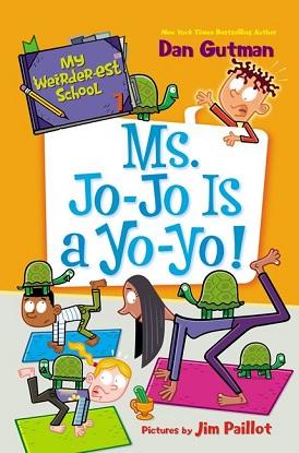 My Weirder-est School:  7 - Ms Jo-Jo is a Yo-Yo!