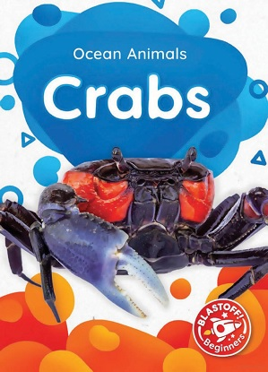 Ocean Animals:  Crabs