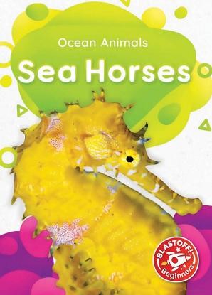 Ocean Animals:  Sea Horses