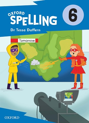 Oxford Spelling Student Book Year 6