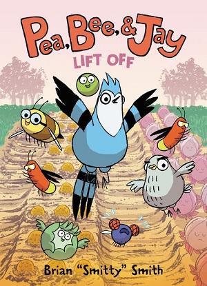 Pea, Bee & Jay:  3 - Lift Off