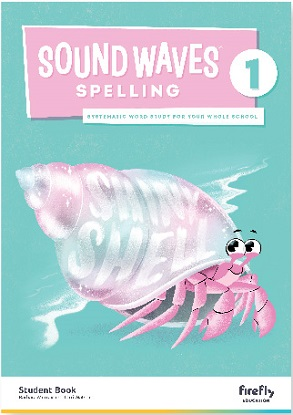 Sound Waves Spelling Student Book 1