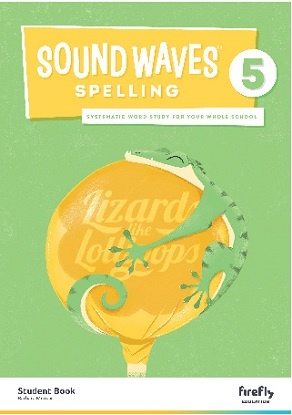 Sound Waves Spelling Student Book 5