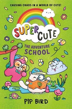 Super Cute:  3 - The Adventure School