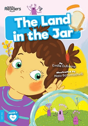 BookLife Readers Level 4 (Blue):  The Land in the Jar