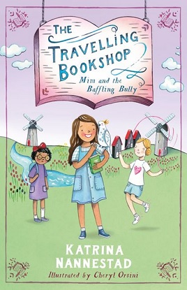 The Travelling Bookshop:  1 - Mim and the Baffling Bully