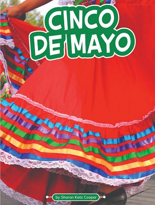 Traditions and Celebrations:  Cinco De Mayo