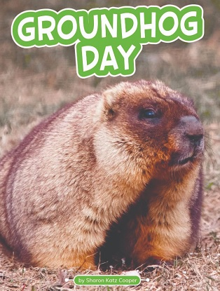 Traditions and Celebrations:  Groundhog Day