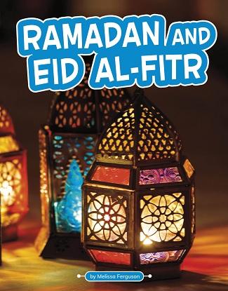 tradtions-and-celebrations-ramadan-and-eid-al-fitr-9781977132925