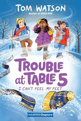 Trouble at Table 5:  4 - I Can't Feel My Feet
