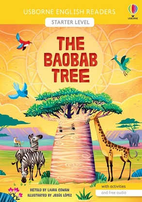 Usborne English Readers:  Starter Level - The Baobab Tree