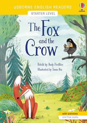 Usborne English Readers:  Starter Level - The Fox and the Crow