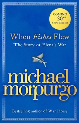 when-fishes-flew-the-story-of-elenas-war-9780008454654
