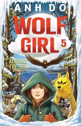 Wolf Girl:  5 - Across the Sea