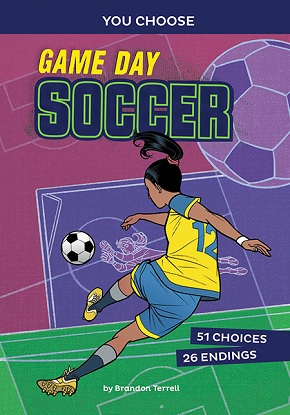 You Choose - Game Day Sports:  Game Day Soccer
