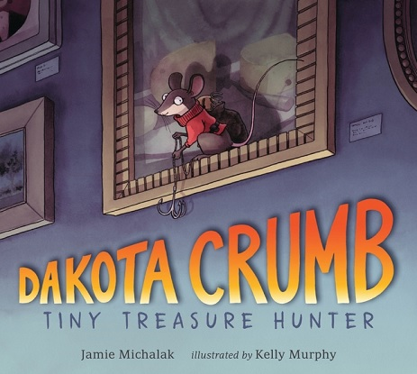 Dakota Crumb: Tiny Treasure Hunter