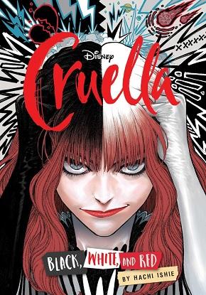 Disney Cruella:  Black, White and Red (Graphic Novel)